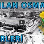Osmanlı'nın Yıkılan En Önemli 5 Eseri