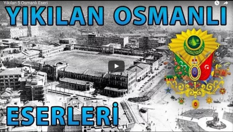 yikilan-osmanli-eserleri